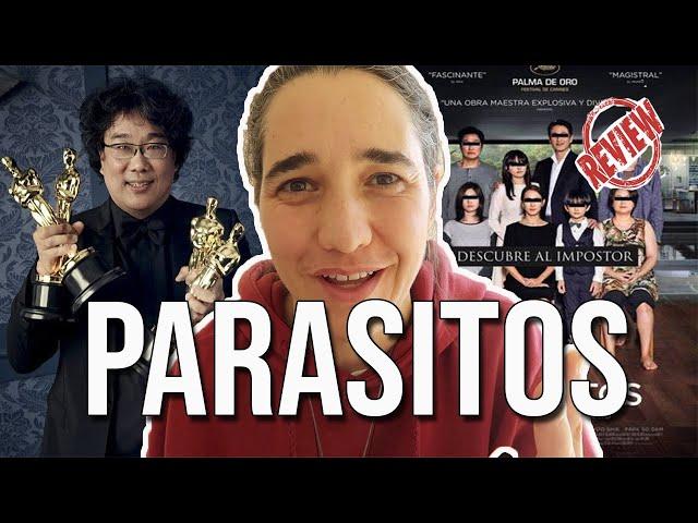 PARASITOS  - LAS 3 CLAVES DE SU ÉXITO