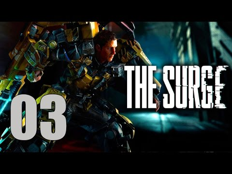 The Surge - Let's Play Part 3: The Power Plant