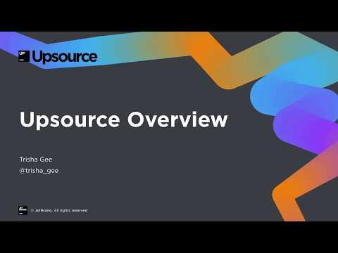 Upsource Overview