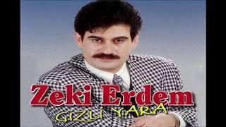 Zeki Erdem - Gizli Yara  .orjınal 1999