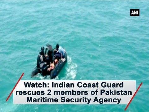 Watch: Indian Coast Guard rescues 2 members of Pakistan Maritime Security Agency - ANI #News