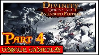 Divinity Original Sin Enhanced Edition: Episode 4 - The Fabulous Five! (Console Gameplay)