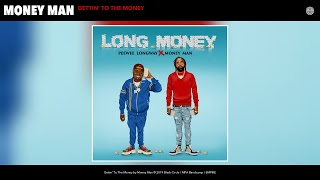 Gambar cover Money Man - Gettin' To The Money (Audio)