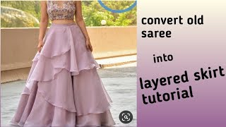convert old saree/fabric into layerd skirt/lehenga