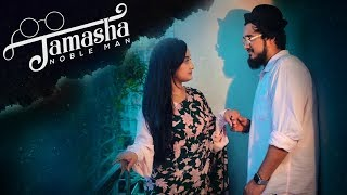Tamasha | Noble Man | Official Music Video