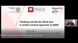 FNNDSC Lecture Series with Guest Speaker: Nikola Stikov, PhD