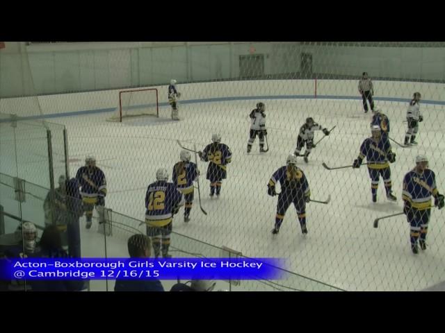 Acton Boxborough Girls Ice Hockey at Cambridge 12/16/15