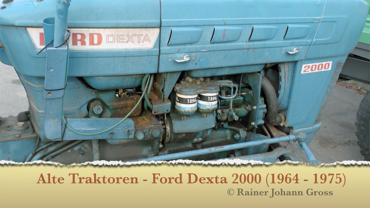 hight resolution of ford 2000 tractor parts diagram alte traktoren ford dexta 2000 1964 1975 youtube