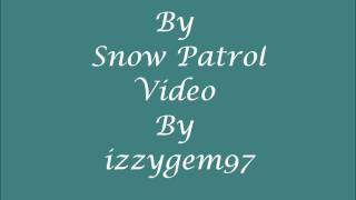 Run Lyrics - Snow Patrol