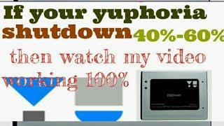 how to solve yuphoria battery problems