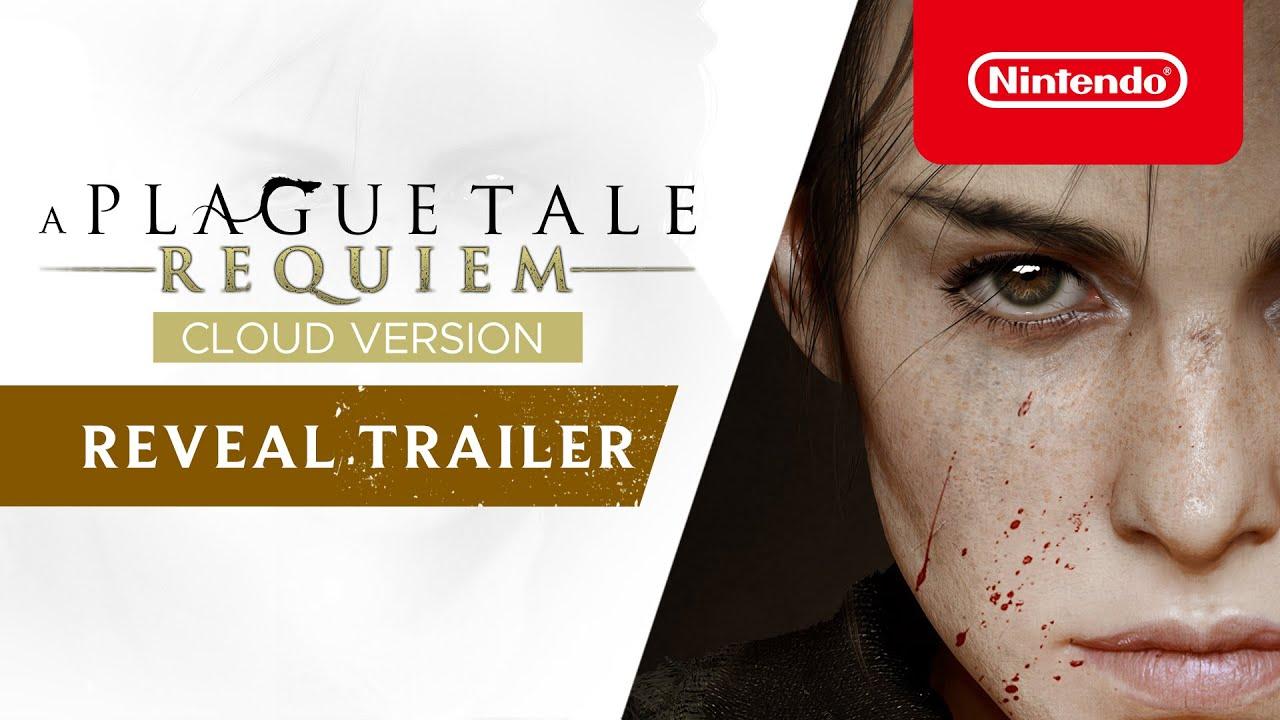 A Plague Tale: Requiem – Cloud Version - Announcement Trailer - Nintendo Switch