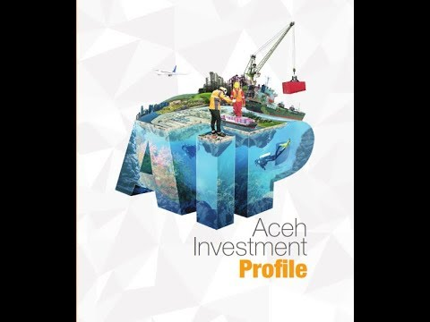 Aceh Investment Profiles