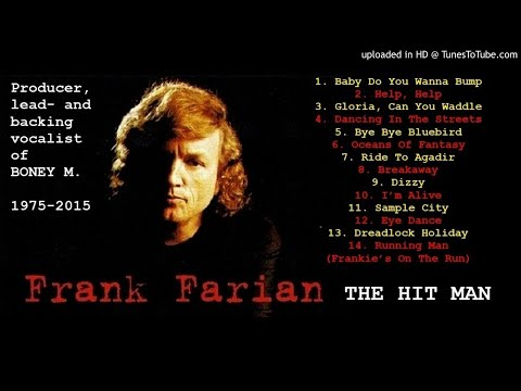 Frank Farian Of Boney M.: The Hit Man [Compilation]