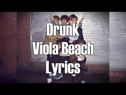 viola beach drunk