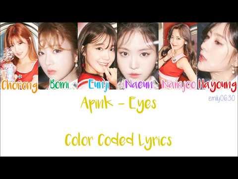 APINK (에이핑크) - EYES [Color Coded Lyrics]