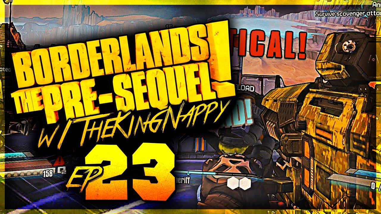 Borderlands: The Pre-Sequel Let's Play W/ TheKingNappy