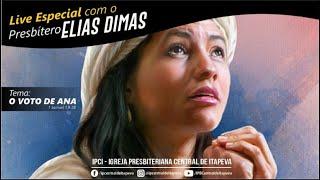 IP Central de Itapeva - LIVE de Segunda - Feira com Presb. Elias Dimas - 10/05/21