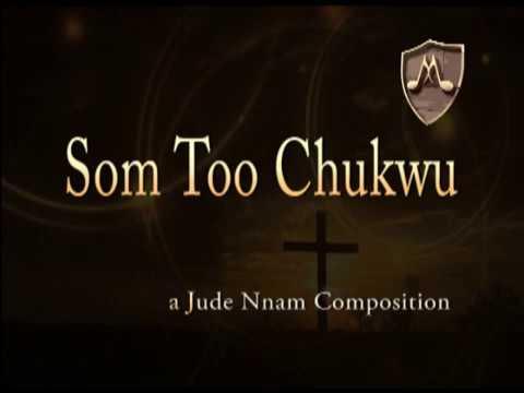 Download Som Too Chukwu with Lyrics