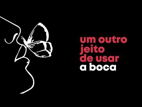 UM OUTRO JEITO DE USAR A BOCA - 1 de 3 - A Afirmação