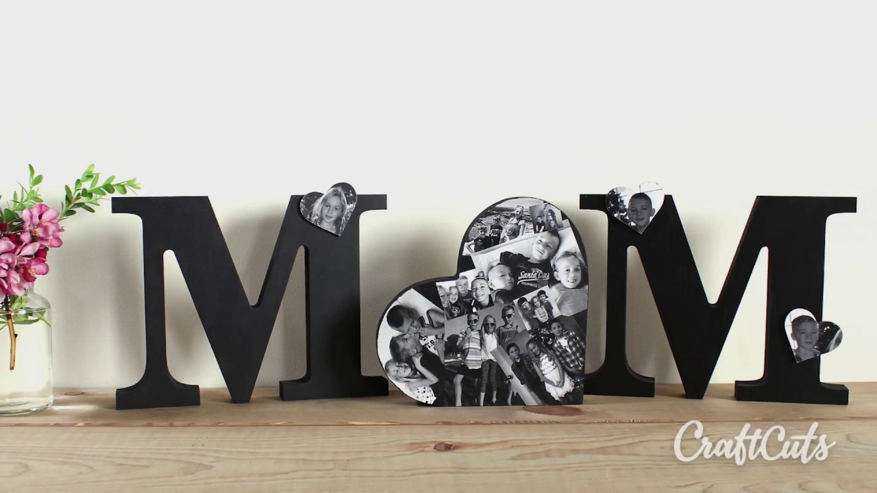 Completely new Mom Standing Letters with Collage Heart - DIY Gift for Mother's  CN19