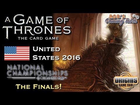 Game of Thrones Card Game: US Nationals 2016 - Finals!