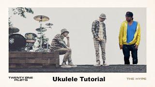 The Hype - Twenty One Pilots - Ukulele Tutorial