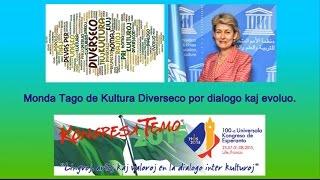 Mesaĝo de Irina Bokova - la Monda Tago de Kultura Diverseco por Dialogo kaj Evoluo - 2015