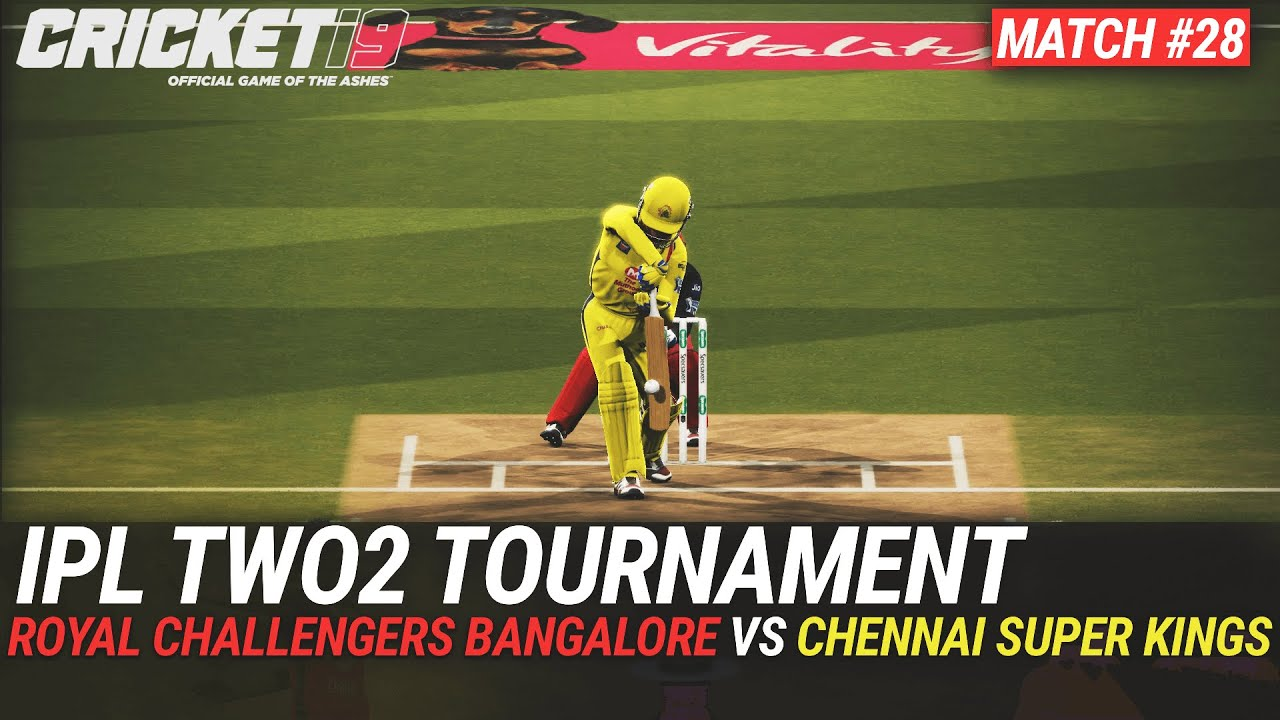 CRICKET 19 - IPL2020 TWO2 - MATCH #28 - ROYAL CHALLENGERS BANGALORE vs CHENNAI SUPER KINGS