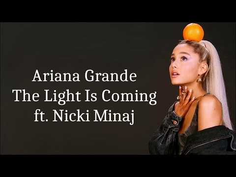 Ariana Grande ~ The Light Is Coming ft. Nicki Minaj ~ Lyrics