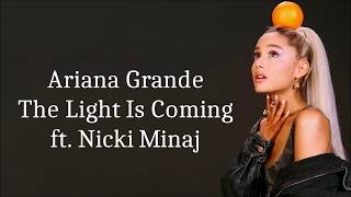 Baixar Ariana Grande ~ The Light Is Coming ft. Nicki Minaj ~ Lyrics