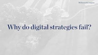 Why do digital strategies fail?