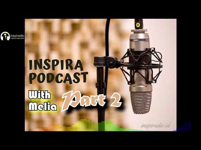 8. inspiraPODCAST - tips SUKSES DIET SUKA SUKA dari Melia