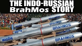The Indian-Russian BrahMos Story!!