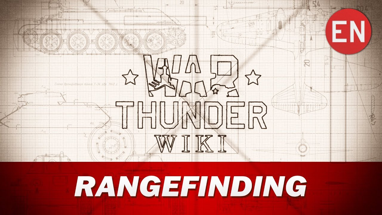 War Thunder Wiki | Rangefinding