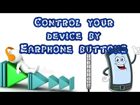 How To Control Phone By Earphone Buttons | Headset Button Controller App