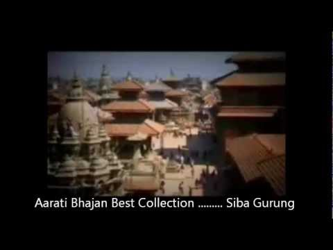 Aarati Bhajan Best Collection ....... Siba Gurung