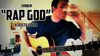 "Eminem ""Rap God"" (Acoustic Cover)"