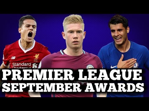 PREMIER LEAGUE END OF MONTH AWARDS: SEPTEMBER