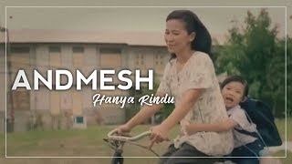 [4.15 MB] Andmesh - Hanya Rindu (Unofficial Musik Video)