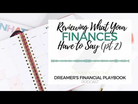 What Your Finances Need to Say (pt. 2)