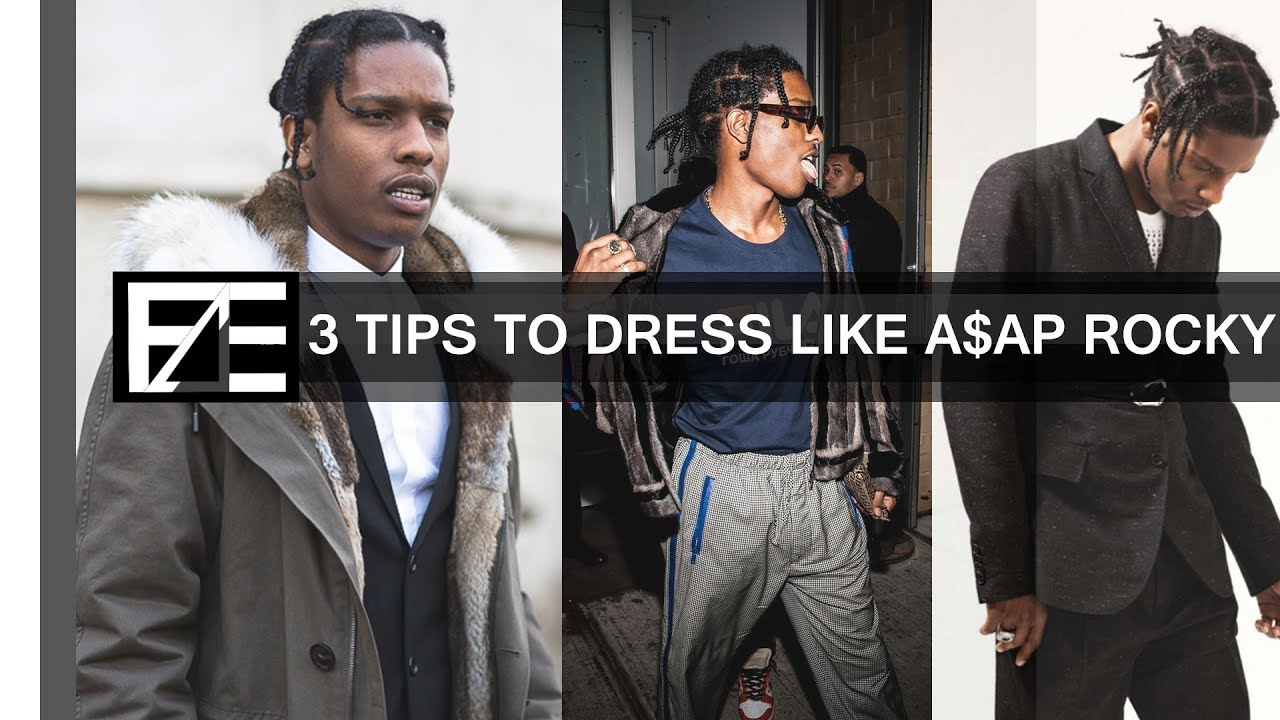 How To Dress Like Asap Rocky Youtube