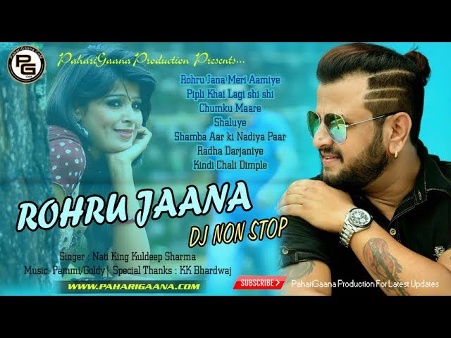 Rohru Jana (Remix) Non Stop By Kuldeep Sharma | Old Himachali Top Song | PahariGaana Production
