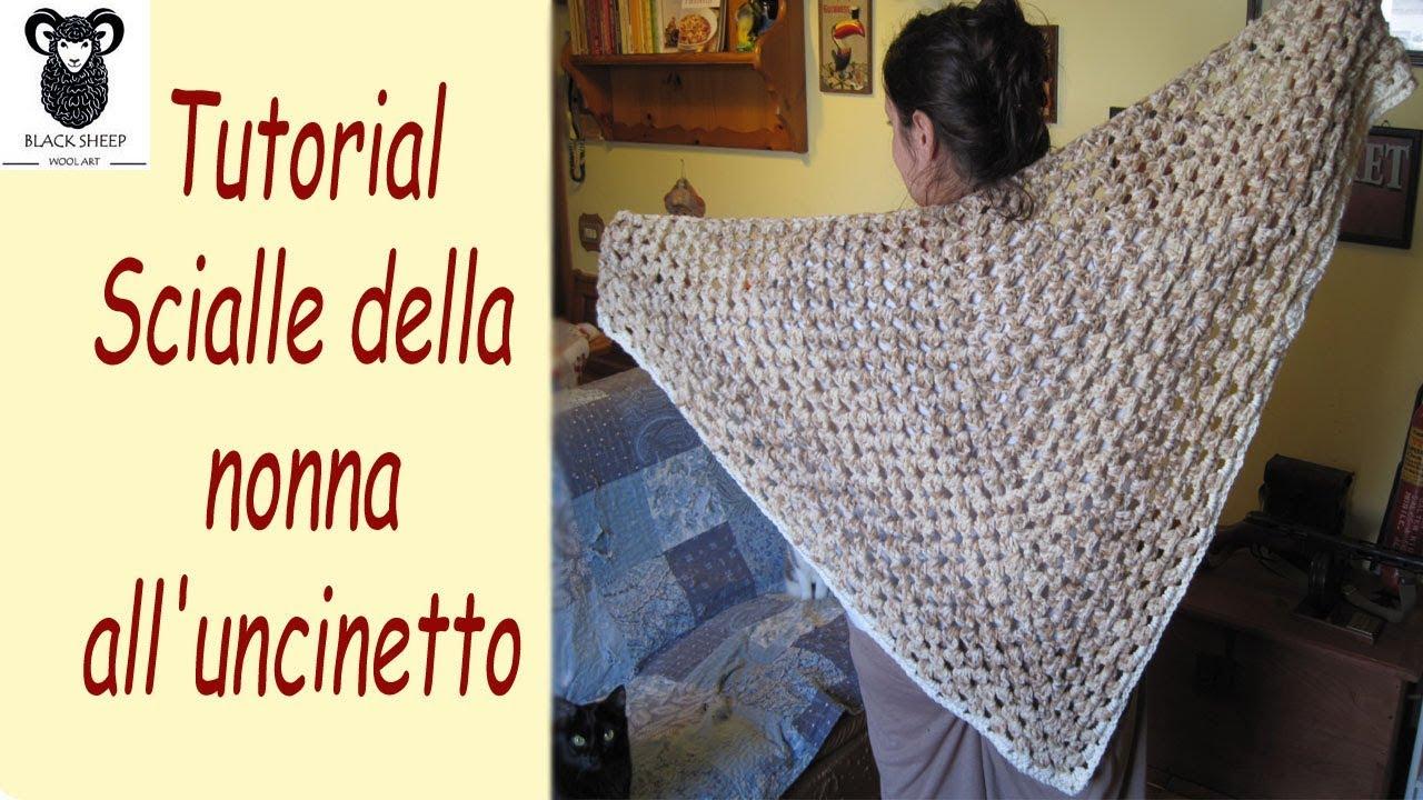 Tutorial Scialle Della Nonna Alluncinetto Youtube