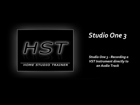 Studio One 3 - Recording a VST Instrument directly to an Audio Track