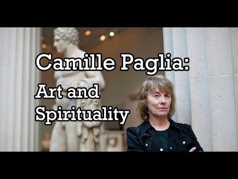 Camille Paglia: Art and Spirituality