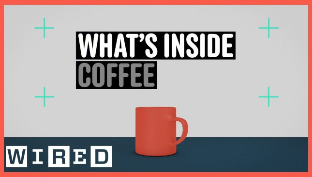 What\'s Inside: An Average Cup of Coffee-WIRED - YouTube