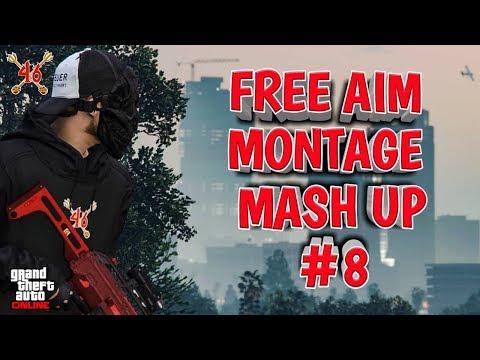 GTAV ONLINE | FREE AIM MONTAGE MASH UP #8
