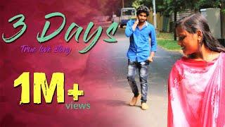 Best Love story short Film of 2018 - 3 Days