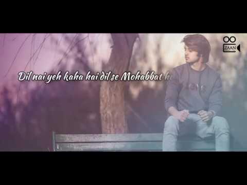 Valentine Special | Dil Nai Yeh Kaha Hai  Dil Se (Unplugged) |Aryan Sheraz