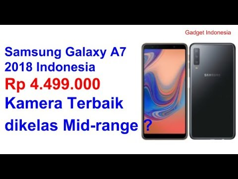 rp-4499000-spesifikasi-dan-harga-samsung-galaxy-a7-2018-indonesia